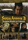Shogun Assassin, Vol. 3: Slashing Blades of Carnage