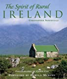 The Spirit of Rural Ireland, Christopher Somerville, 1859748821