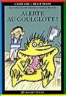 Alerte au Goulglott ! par Chabas