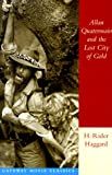 Allan Quatermain and the Lost City of Gold, H. Rider Haggard, 0895263270