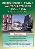 img - for British Buses, Trams and Trolleybuses 1950s-1970s: Greater Manchester, Lancashire and Cumbria (Nostalgia Collection) by Henry Conn (2012-05-24) book / textbook / text book