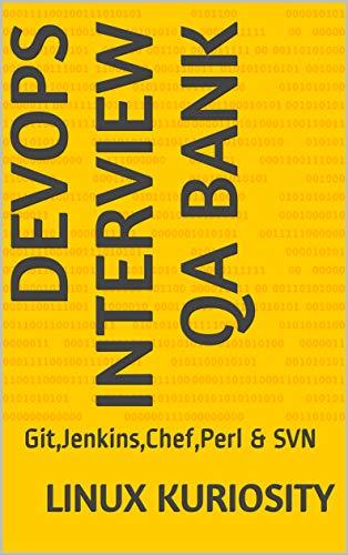DEVOPS INTERVIEW QA BANK: Git,Jenkins,Chef,Perl & SVN