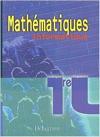 En ligne Mathématiques Informatique 1ère L. Enseignement obligatoire pdf ebook