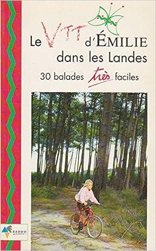 Livres gratuits Le VTT d'Emilie dans les Landes pdf