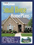 The Family Handyman Small House Home Plans, Reader's Digest Editors, 0762104007