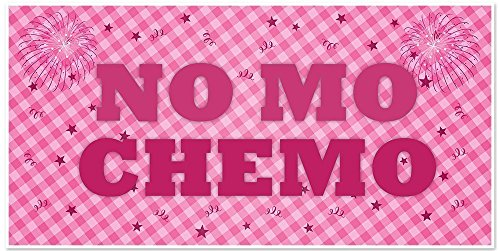No Mo Chemo Cancer Treatment Get Well Banner