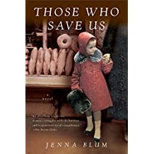Those Who Save Us