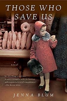 Those Who Save Us by [Blum, Jenna]