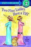 Two Fine Ladies Have a Tiff, Antonia Zehler, 0375811044