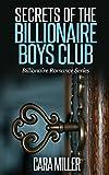 Secrets of the Billionaire Boys Club (Billionaire Romance Series Book 5)