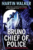 Front cover for the book Bruno, Chief of Police by Martin Walker