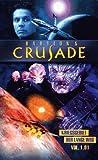 Babylon 5 Crusade, Vol. 1.01: Kriegsgebiet / Der lange Weg [VHS]