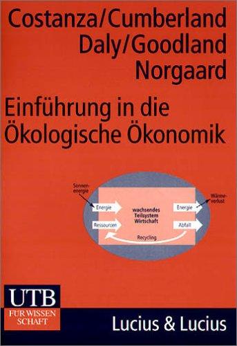 Einführung in die Ökologische Ökonomik (Uni-Taschenbücher M)