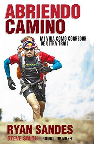 Abriendo camino (Spanish Edition) [Ryan Sandes] (Tapa Blanda)