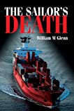 The Sailor's Death, William Glenn, 0595782280