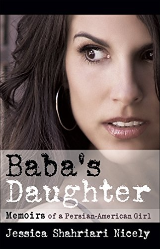 Baba's Daughter: Memoirs of a Persian-American Girl