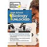 High School Biology Unlocked: Your Key to Understanding and Mastering Complex Biology Concepts (High School Subject Review)