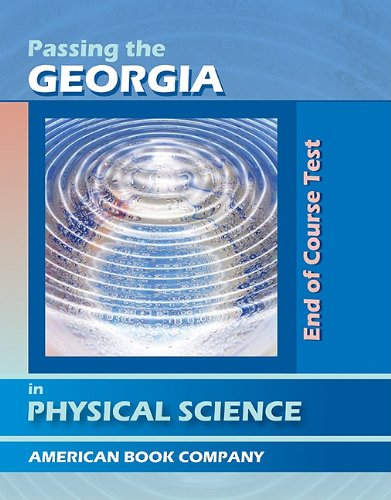 Passing the Georgia End of Course Test in Physical Science
