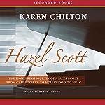 Hazel Scott: The Pioneering Journey of a Jazz Pianist | Karen Chilton