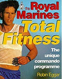 Royal marines fitness physical training manual amazon sean the royal marines total fitness the unique commando programme malvernweather Images