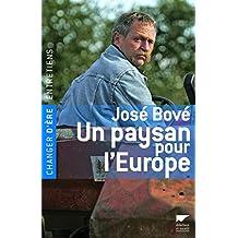 Un paysan pour l'Europe: Entretiens