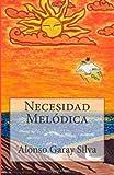 Necesidad Melódica, Alonso Garay Silva, 1492978825