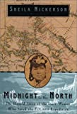 Midnight to the North, Sheila B. Nickerson, 1585421332