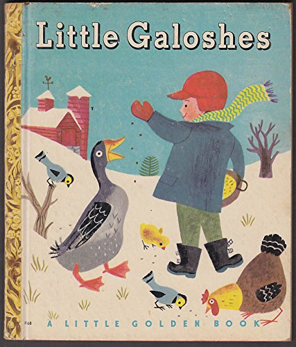Kathryn & Byron Jackson: Little Galoshes: Little Golden Book #68 1st ed 1949 by The Jumping Frog