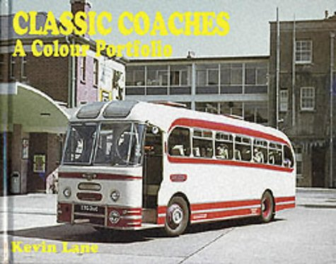 Download Classic Coaches: A Colour Portfolio pdf epub