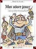 "Afficher ""Max et Lili n° 49 Max adore jouer"""