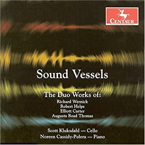 Sound Vessels: The Duo Works of Carter, Wernick, Thomas, and Helps