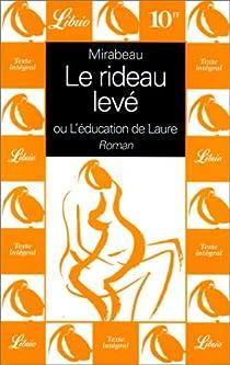 L'Education de Laure ou le Rideau levé par Mirabeau