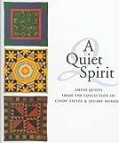 A Quiet Spirit, Donald B. Kraybill and Patricia T. Herr, 0930741536