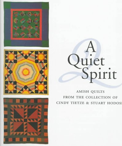 Horse Friends Quilt (A Quiet Spirit: Amish Quilts from the Collection of Cindy Tietze and Stuart Hodosh)