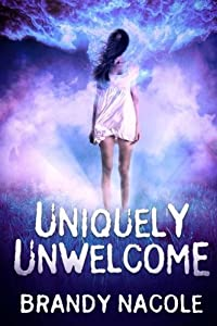 Uniquely Unwelcome: The Shadow World (Volume 1) by Brandy Nacole (2012-11-20)