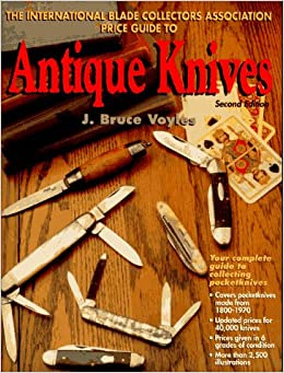 Book The International Blade Collectors Association Price Guide to Antique Knives