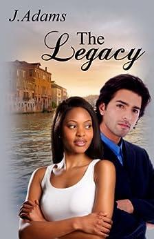 The Legacy by [Adams, J.]