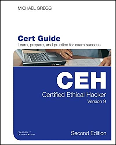 Certified Ethical Hacker (CEH) Version 9 Cert Guide (2nd Edition) (Certification Guide)