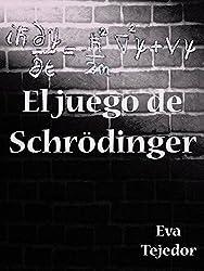 El juego de Schrödinger: Novela de fantasía juvenil (Saga Comunidad Mágica vs La Orden nº 3) (Spanish Edition)