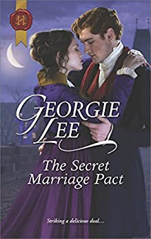 The Secret Marriage Pact (The Business of Marriage) by [Lee, Georgie]