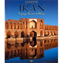 Iran le pays du merveilleux