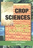 Crop Sciences : Recent Advances, , 1560220597