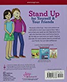 Stand Up for Yourself & Your Friends: Dealing with Bullies & Bossiness and Finding a Better Way