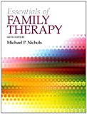 Essentials of Family Therapy, Nichols, Michael P., 0205922449
