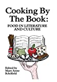 Cooking by the Book: Food in Literature and Culture