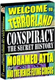 Conspiracy - The Secret History: Mohamed Atta & the Venice Flying Circus