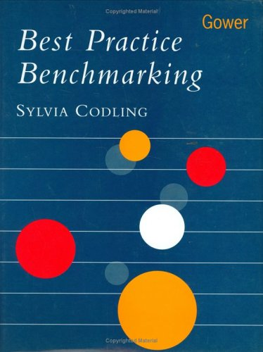 Best Practice Benchmarking: A Management Guide