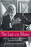 The Last of the Khans, Ali Morteza Samsam Bakhtiari, 0595382487