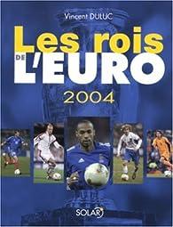 Les Rois de l'Euro par Vincent Duluc