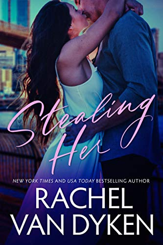 Stealing Her (Covet Book 1) by [Van Dyken, Rachel]